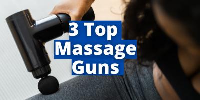 3 top massage guns