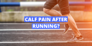 Calf pain after running? Here are 4 reasons why!