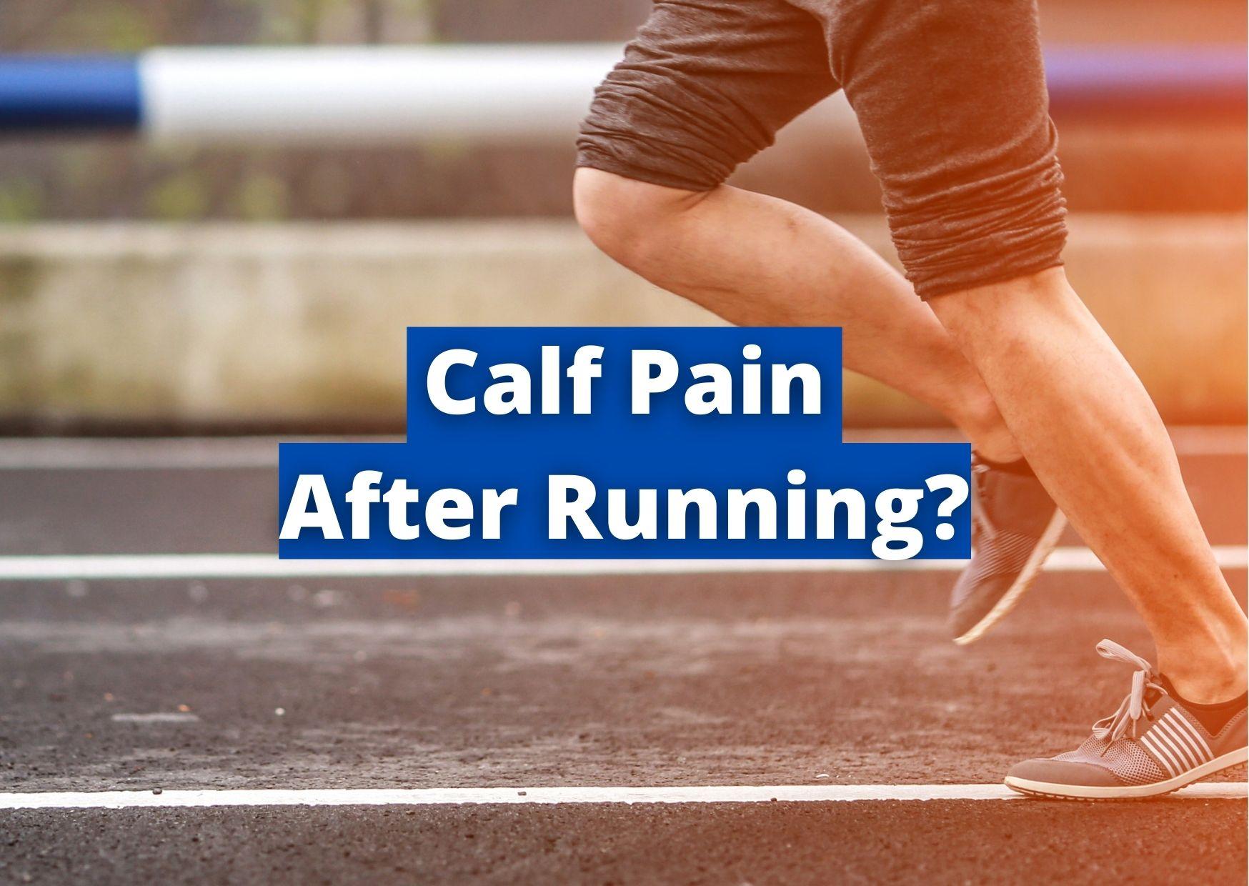 calf pain after running