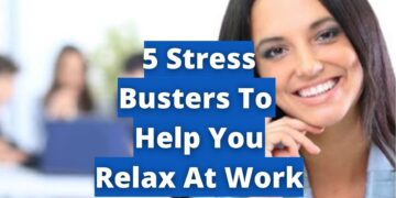 5 Stress Busters To Help You Cope With Work