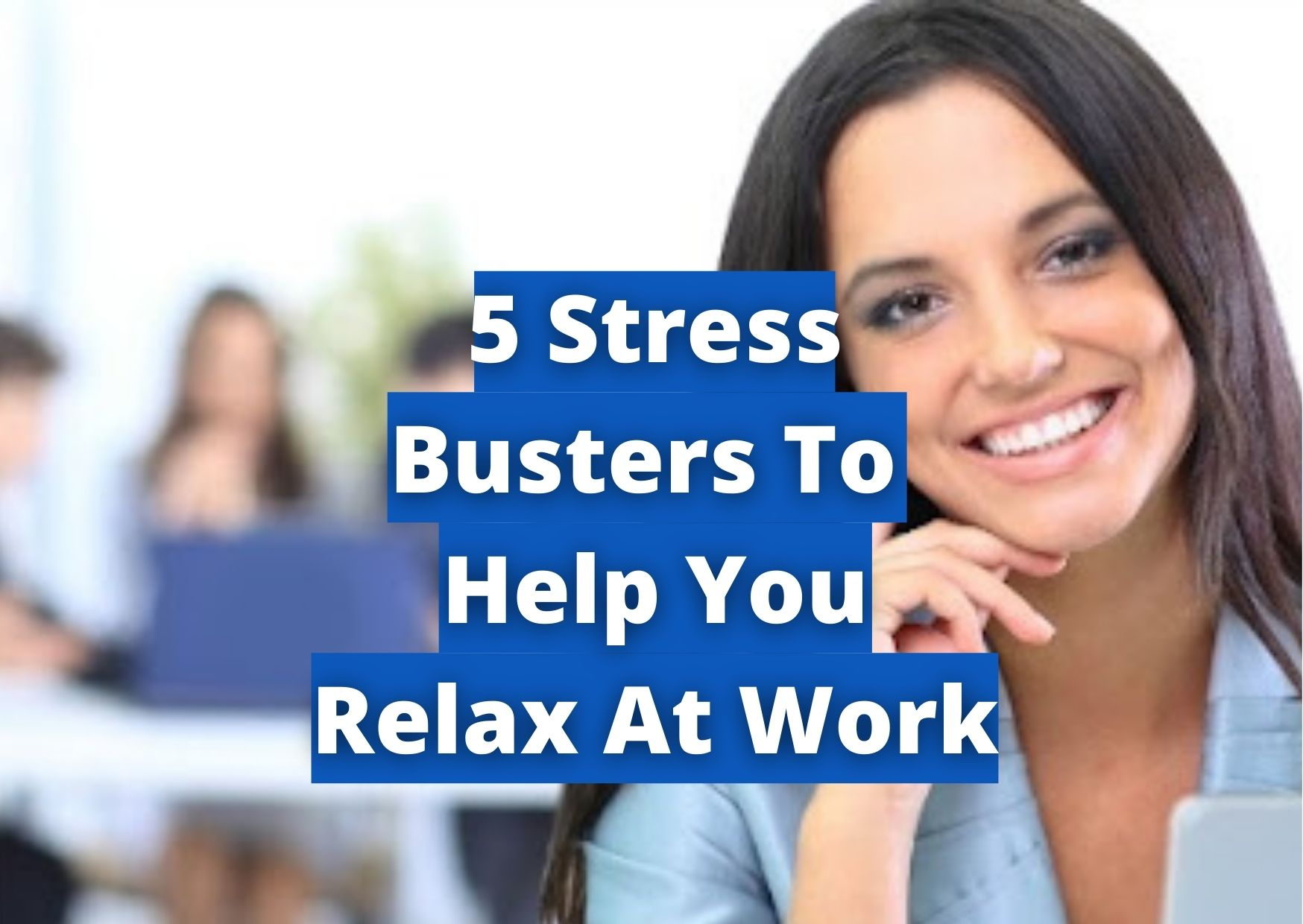 Stress busters for work