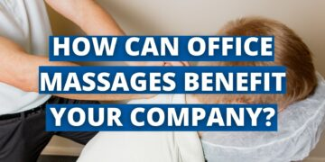 How can office massages benefit your company?