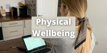 Physical Wellbeing & Why It's Important